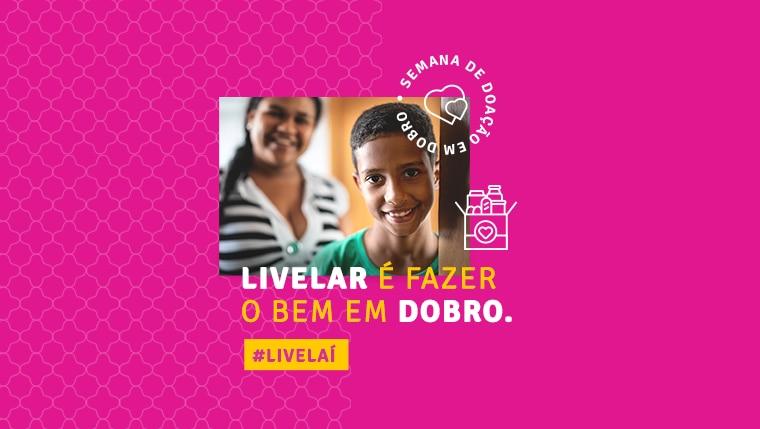 Semana da Doação promovida pela Livelo levanta mais de 15 milhões de pontos para instituições beneficentes